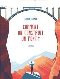 Comment Construire Un Pont ?