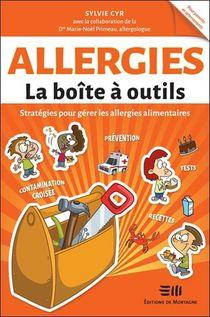 Allergies, La Boite A Outils : Strategies Pour Gerer Les Allergies Alimentaires
