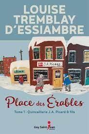 Place Des Erables T.1 ; Quincaillerie J.a. Picard & Fils