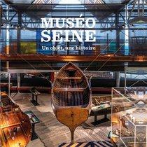 Museoseine ; Un Objet, Une Histoire