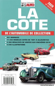 La Cote De L'automobile De Collection (edition 2019)
