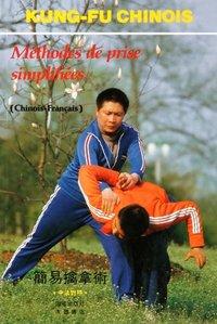 Methodee De Prise Simplidiees (bilingue Chinois-francais) - Edition Bilingue