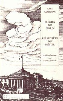 Elegies Du Nord ; Les Secrets Du Metier
