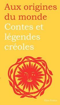 Contes Et Legendes Creoles