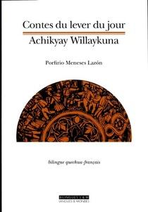 Contes Du Lever (bilingue Quechua-francais)