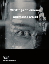 Writings On Cinema (1919-1937)