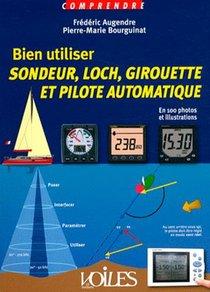 Bien Utiliser Sondeur, Loch, Girouette Et Pilote Automatique