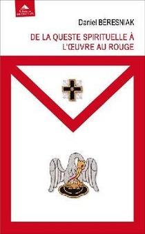 De La Queste Spirituelle A L'oeuvre Au Rouge