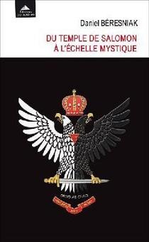 Du Temple De Salomon A L'echelle Mystique