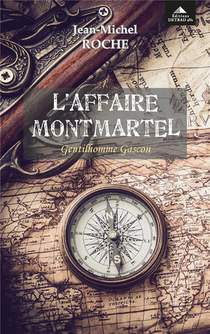 L'affaire Montmartel : Gentilhomme Gascon