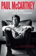 Paul Mccartney ; Des Mots Qui Vont Tres Bien Ensemble