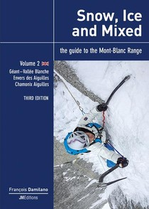 Snow, Ice And Mixed - Vol 2 - Third Edition