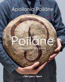 Poilane ; Des Grains Aux Pains