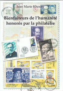 Bienfaiteurs De L'humanite Honores Par La Philatelie