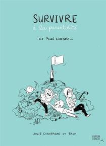 Survivre A La Parentalite
