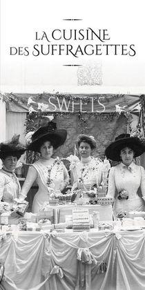 La Cuisine Des Suffragettes