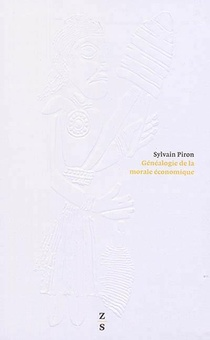 Genealogie De La Morale Economique T.2 ; L'occupation Du Monde