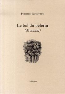 Le Bol Du Pelerin (morandi)