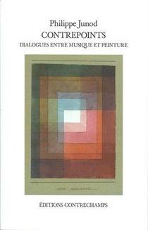 Contrepoints ; Dialogues Entre Musique Et Peinture