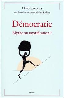 Democratie, Mythe Ou Mystification ?