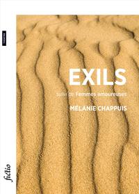 Exils Suivi De Femmes Amoureuses [monologues]