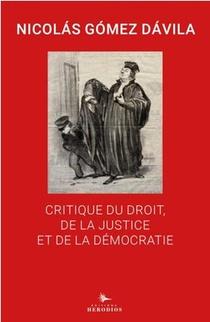Critique Du Droit, De La Justice Et De La Democratie