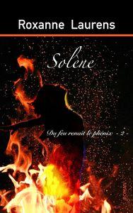 Solene - T02 - Solene - Du Feu Renait Le Phenix - 2
