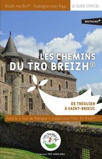 Les Chemins Du Tro Breizh De Treguier A Saint-brieuc