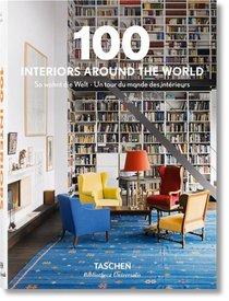 100 Interiors Around The World ; Un Tour Du Monde Des Interieurs