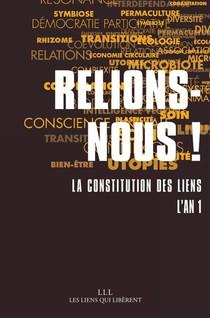 Relions-nous ! La Constitution Des Liens : L'an 1
