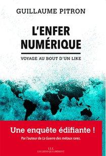 L'enfer Numerique : Voyage Au Bout D'un Like