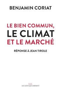 Le Bien Commun, Le Climat Et Le Marche : Reponse A Jean Tirole