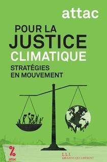 Pour La Justice Climatique : Strategies En Mouvement