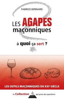 Les Agapes Maconniques, A Quoi Ca Sert ?
