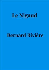 Le Nigaud