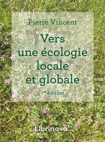 Vers Une Ecologie Locale Et Globale