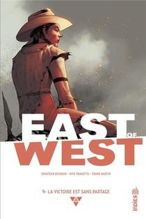 East Of West T.9 ; La Victoire Est Sans Partage