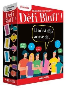 Defi Bluff : Mensonge Ou Verite ?