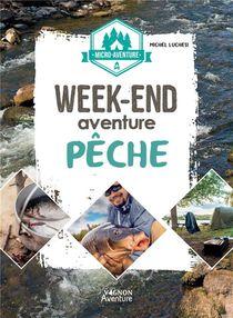 Micro-aventure : Week-end Aventure Peche