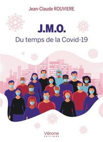 J.m.o. ; Du Temps De La Covid-19