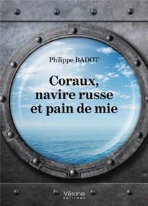 Coraux, Navire Russe Et Pain De Mie