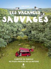 Vacances Sauvages (2e Edition)