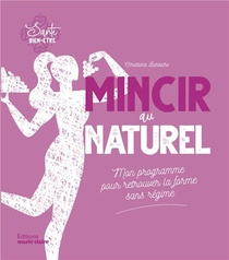Mincir Au Naturel