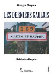 Les Derniers Gaulois : Maizimieu-haupieu