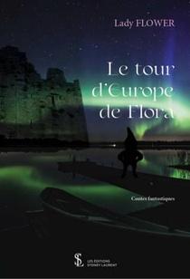 Le Tour D'europe De Flora