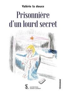 Prisonniere D'un Lourd Secret