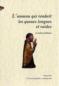 L'anneau Qui Rendait Les Queues Longues Et Raides - Le Livre Des Fabliaux 3
