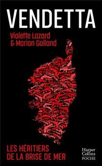 Vendetta : L'heritage De La Brise De Mer