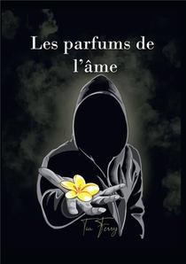 Les Parfums De L'ame