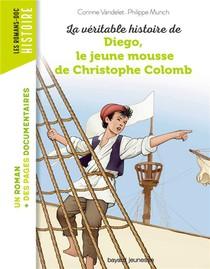 La Veritable Histoire De Diego, Le Jeune Mousse De Christophe Colomb